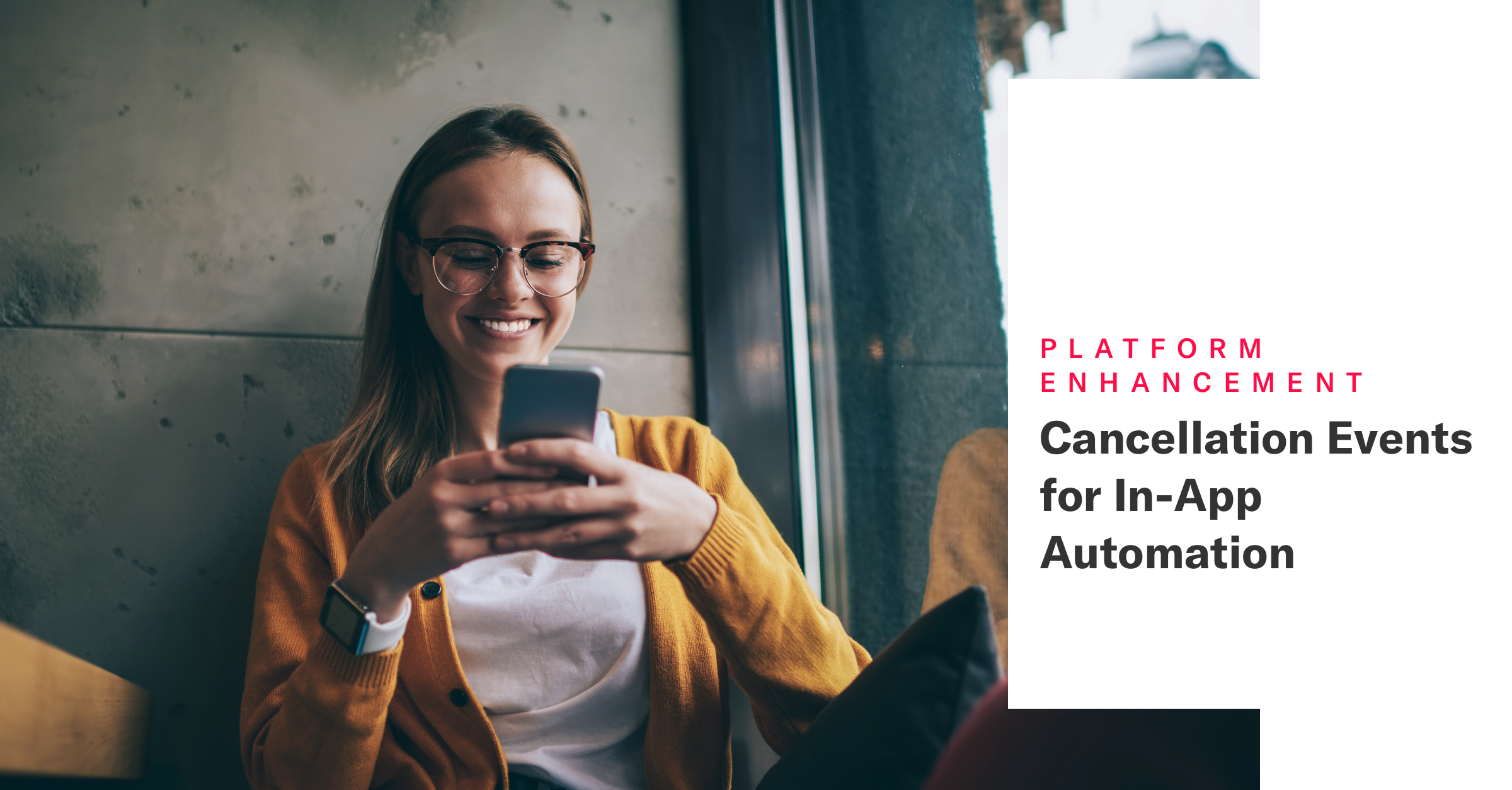 Cancellation Events for In-App Automation