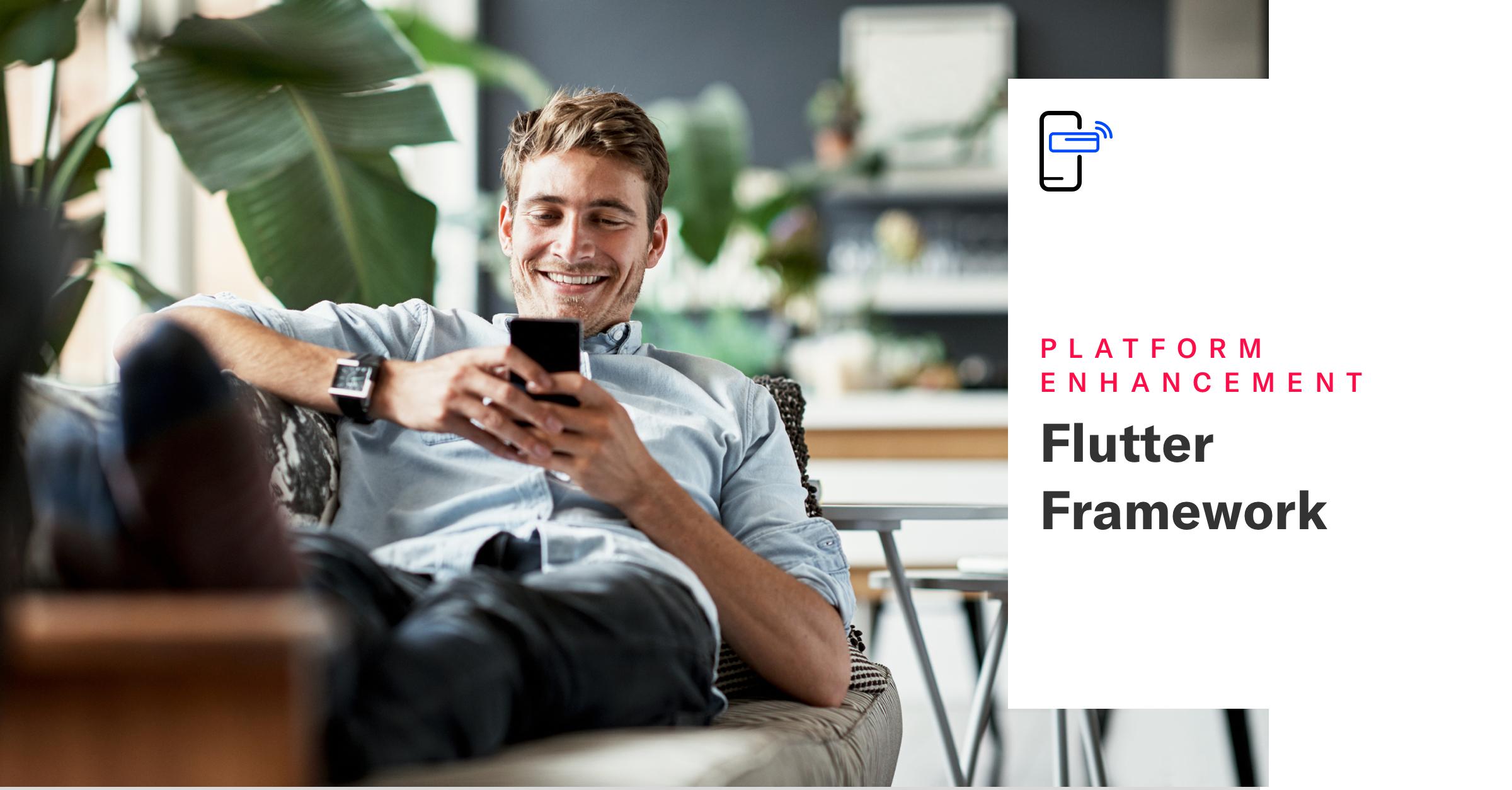 Flutter Framework Support