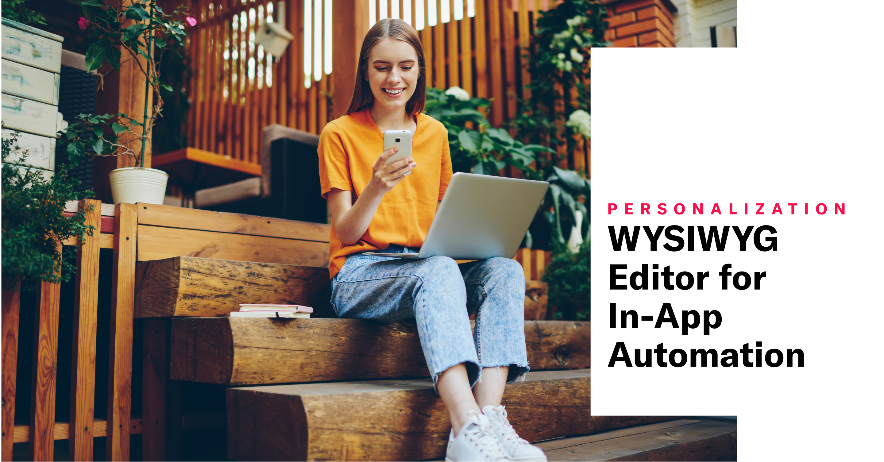 WYSIWYG Editor Support for In-App Automation