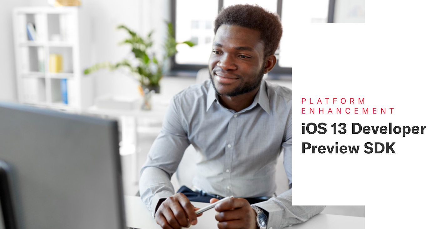 iOS 13 Developer Preview SDK