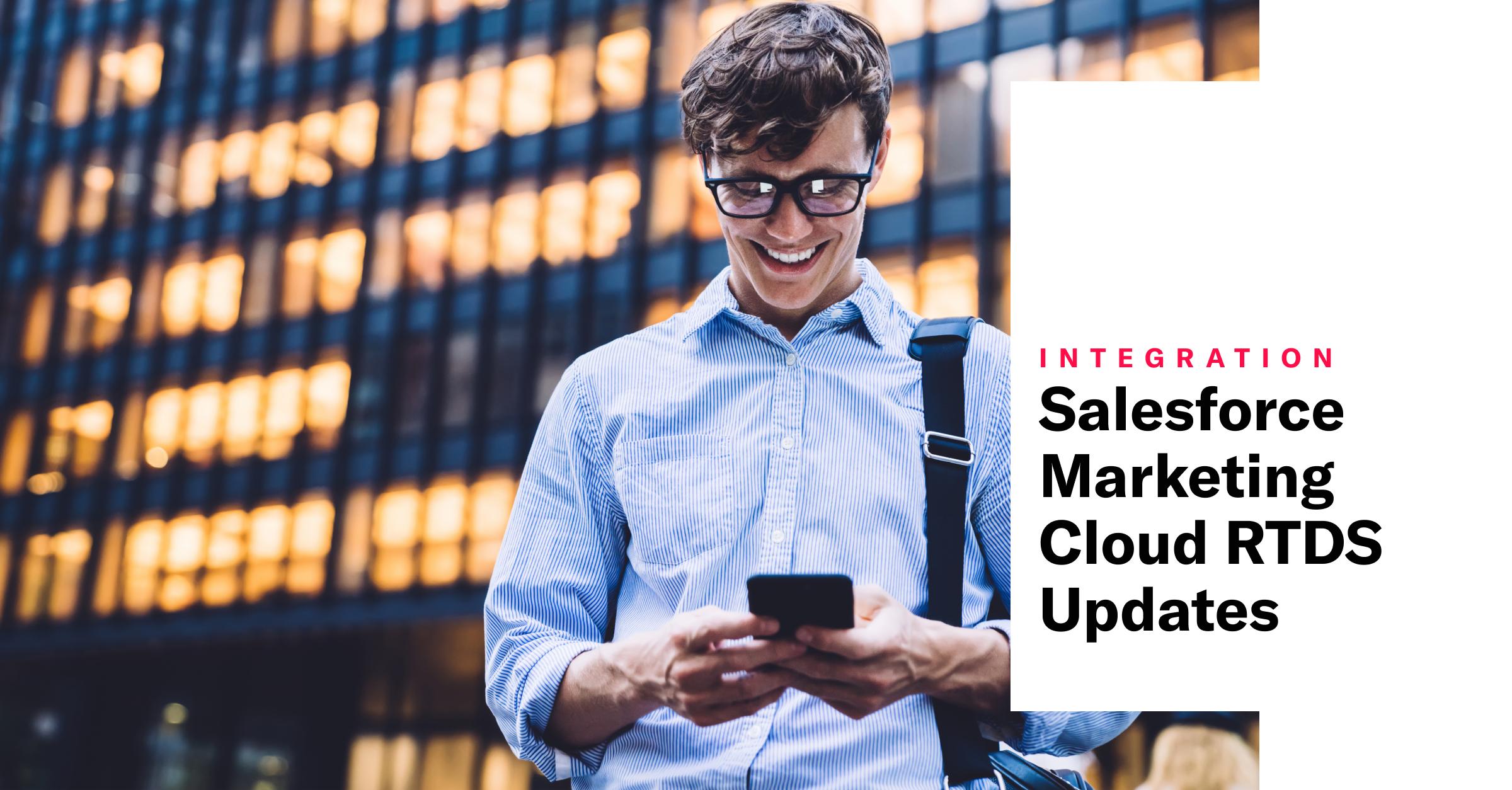 Salesforce Marketing Cloud RTDS Updates